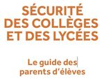 Sécurité des collèges et lycées : guide des parents d'élèves